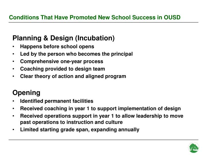 Conditions That Have Promoted New School Success in OUSD