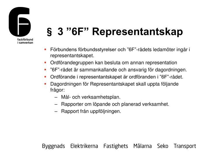 """§ 3 """"6F"""" Representantskap"""