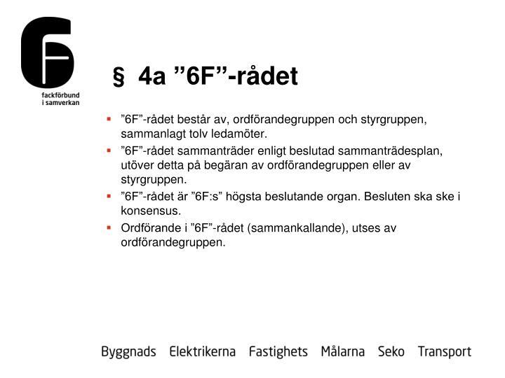 """§ 4a """"6F""""-rådet"""