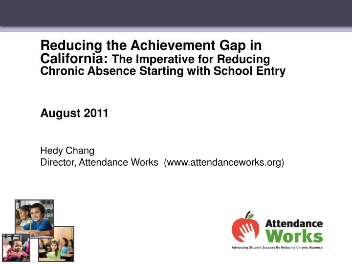 Reducing the Achievement Gap in California: