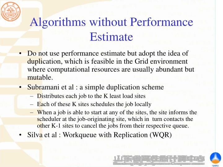 Algorithms without Performance Estimate