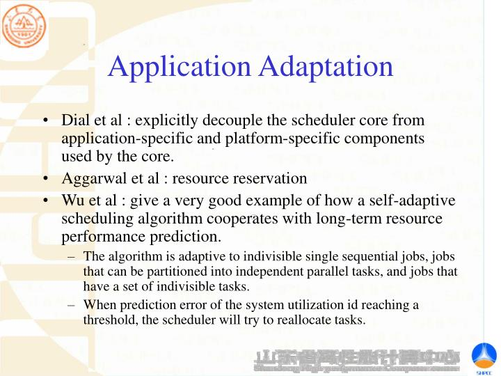 Application Adaptation
