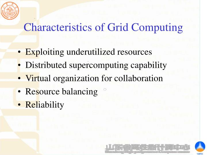 Characteristics of Grid Computing