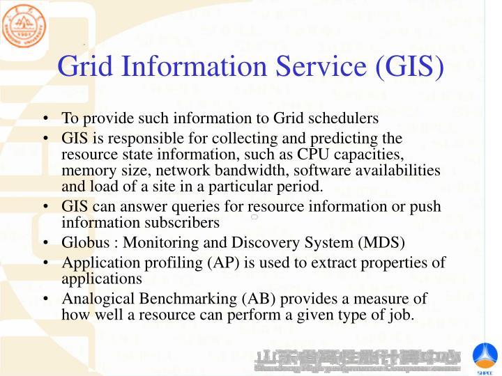 Grid Information Service (GIS)