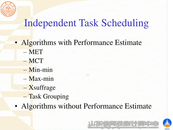 Independent Task Scheduling