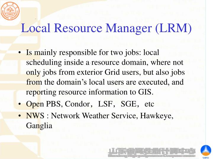 Local Resource Manager (LRM)