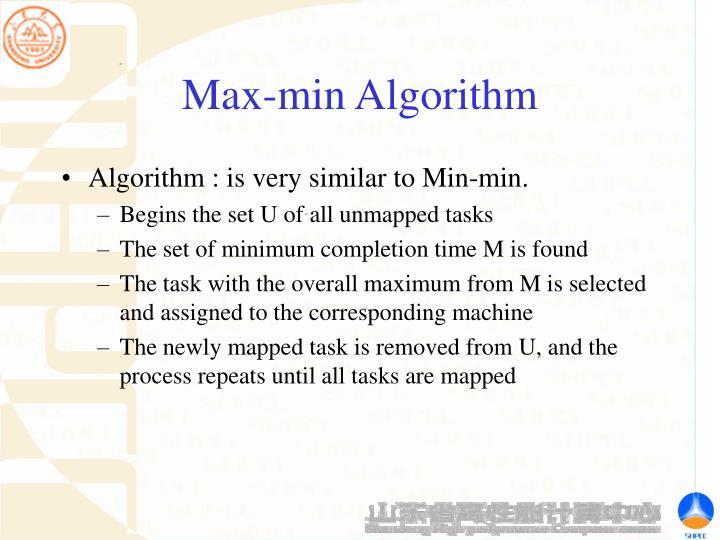 Max-min Algorithm
