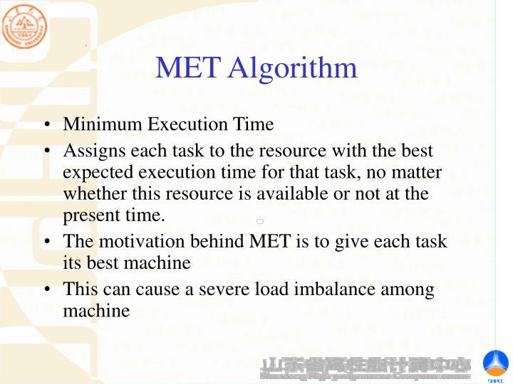 MET Algorithm