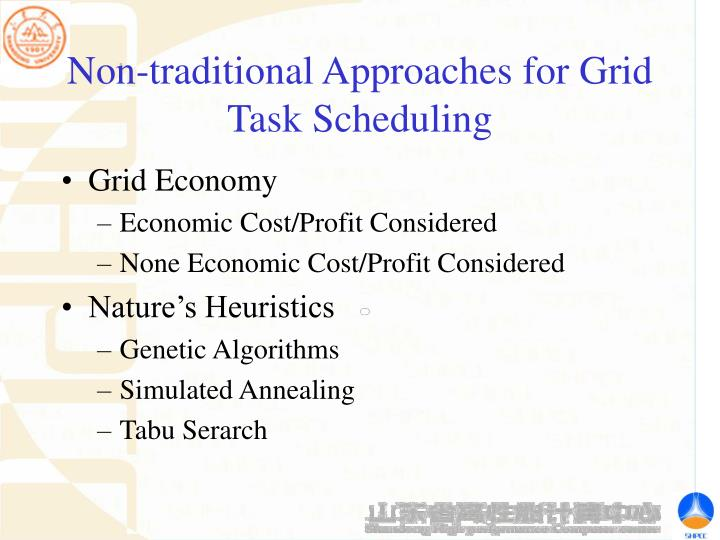 Non-traditional Approaches for Grid Task Scheduling