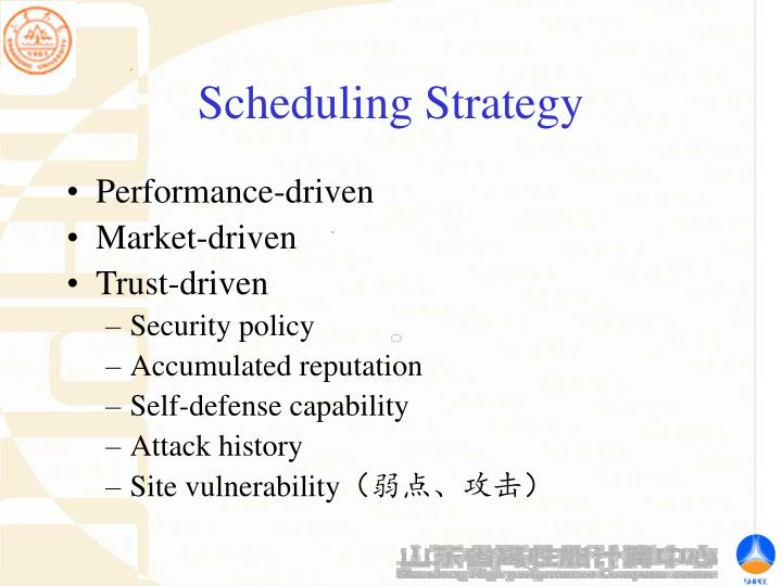 Scheduling Strategy