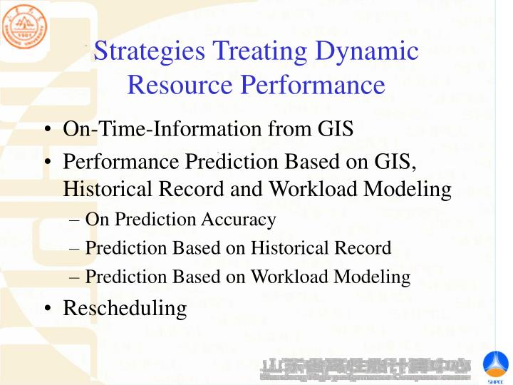 Strategies Treating Dynamic Resource Performance