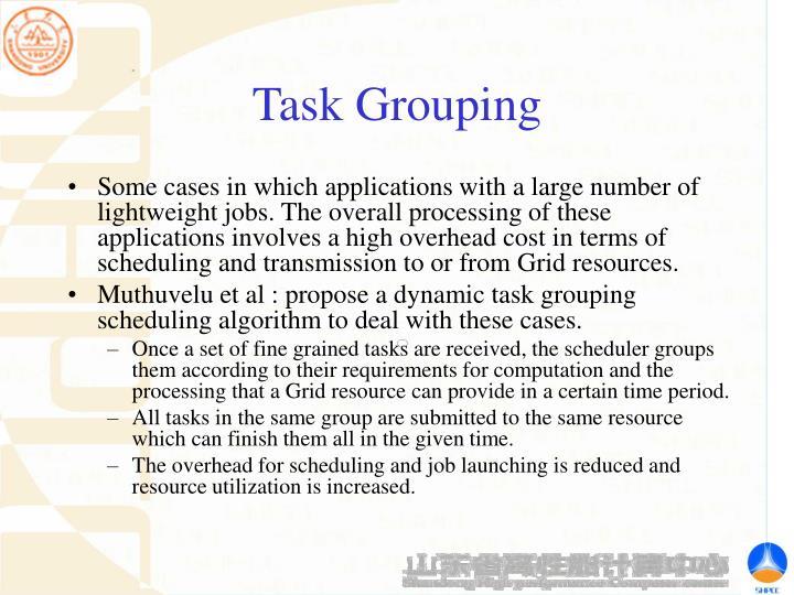 Task Grouping