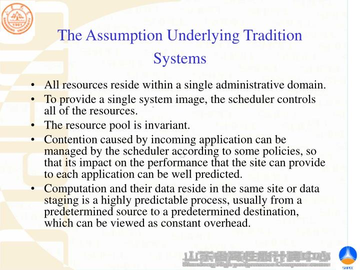 The Assumption Underlying Tradition Systems