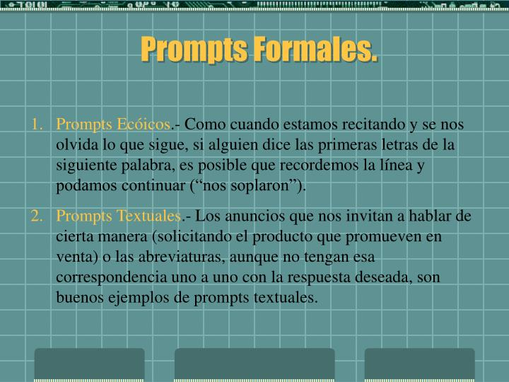 Prompts Formales.