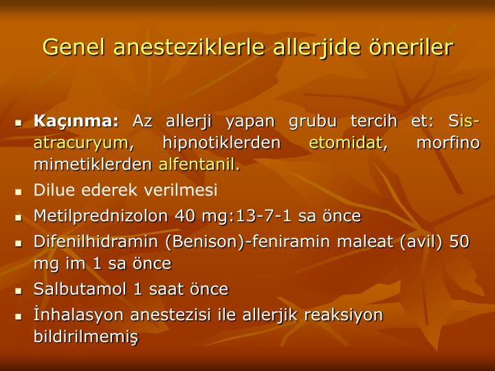 Genel anesteziklerle allerjide öneriler