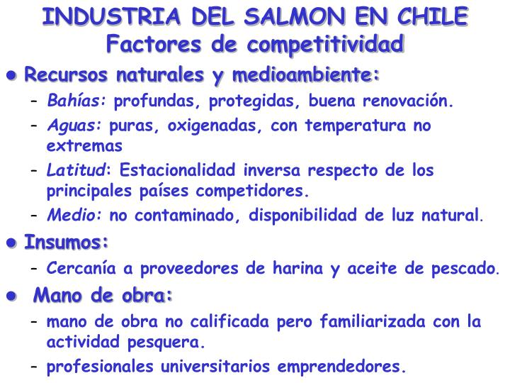 INDUSTRIA DEL SALMON EN CHILE Factores de competitividad
