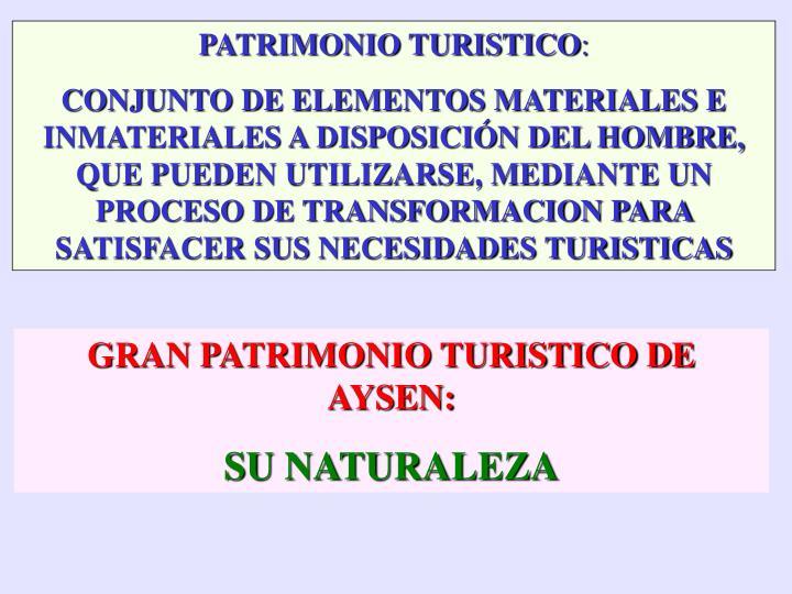PATRIMONIO TURISTICO