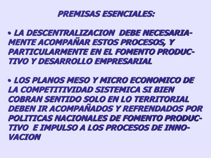 PREMISAS ESENCIALES: