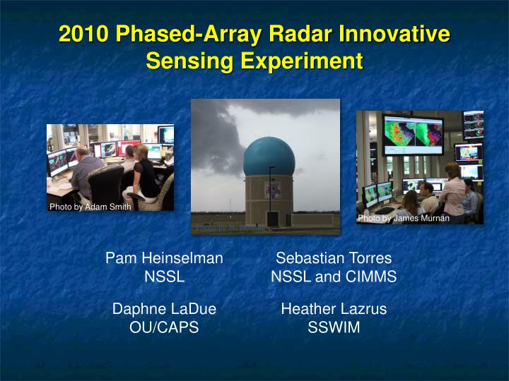 2010 Phased-Array Radar Innovative Sensing Experiment
