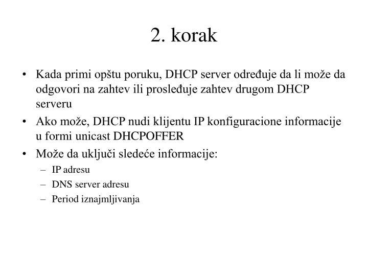 2. korak