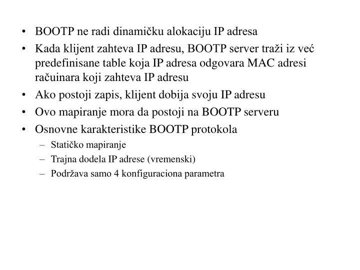 BOOTP ne radi dinamičku alokaciju IP adresa
