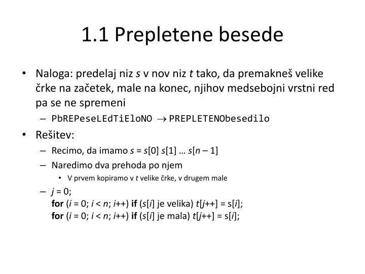 1.1 Prepletene besede