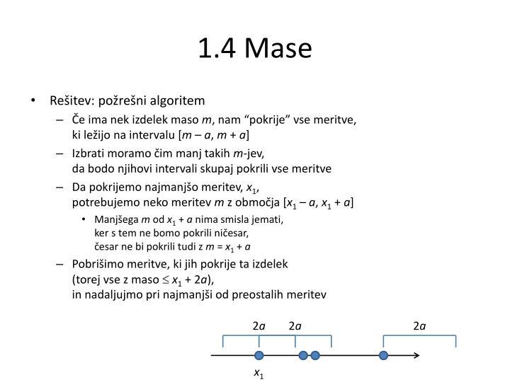 1.4 Mase