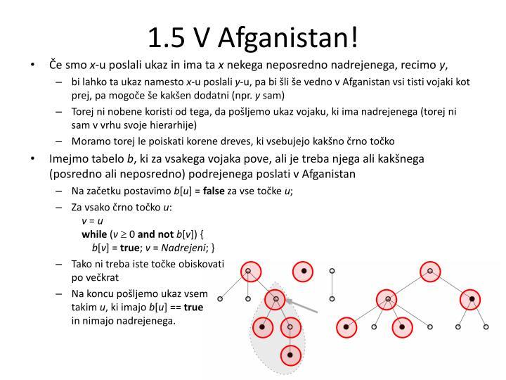 1.5 V Afganistan!