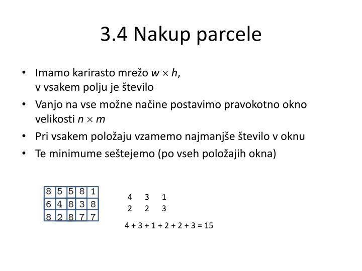 3.4 Nakup parcele