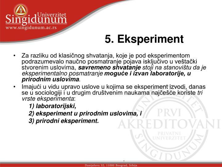5. Eksperiment