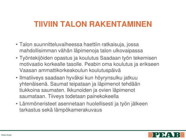 TIIVIIN TALON RAKENTAMINEN