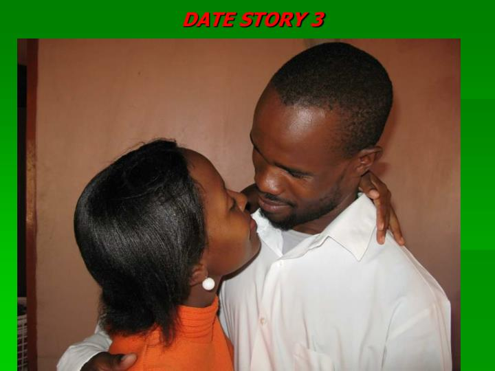 DATE STORY 3