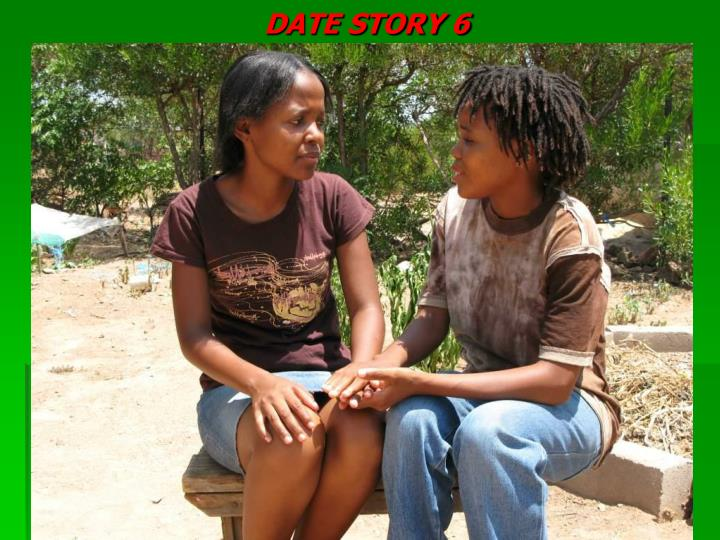 DATE STORY 6