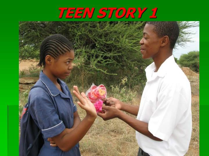 TEEN STORY 1
