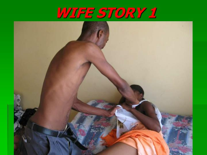 WIFE STORY 1
