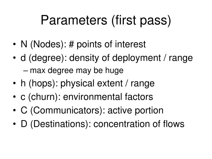 Parameters (first pass)