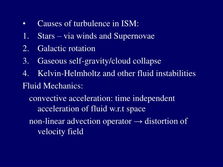Causes of turbulence in ISM: