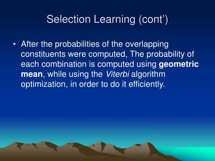 Selection Learning (cont')