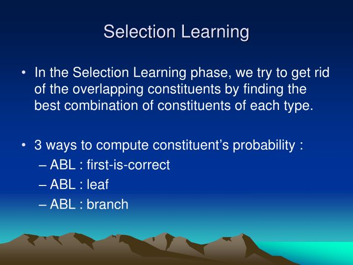 Selection Learning