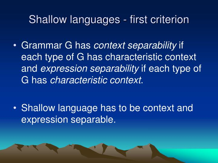 Shallow languages - first criterion