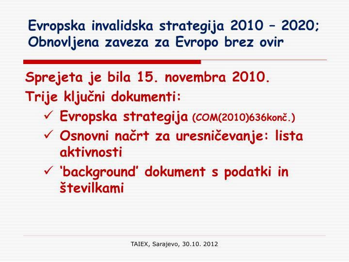 Evropska invalidska strategija 2010 – 2020; Obnovljena zaveza za Evropo brez ovir