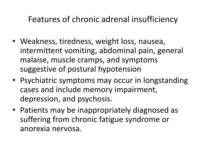 Features of chronic adrenal insufficiency