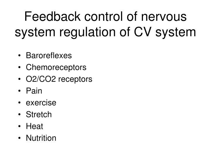 Feedback control of nervous system regulation of CV system