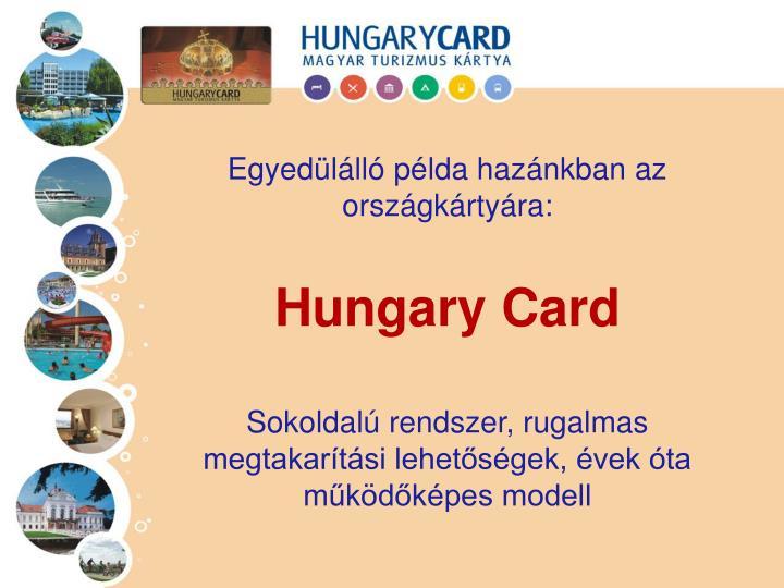 Egyedülálló példa hazánkban az országkártyára: