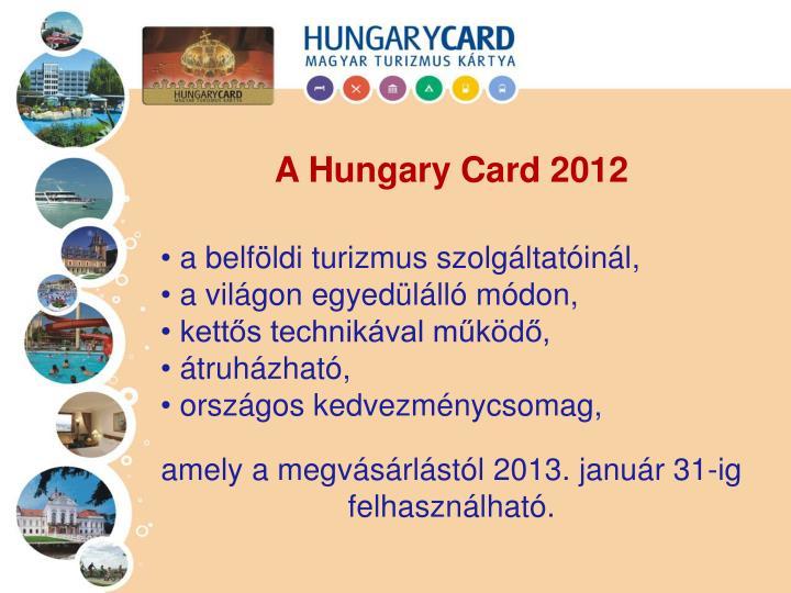 A Hungary Card 2012
