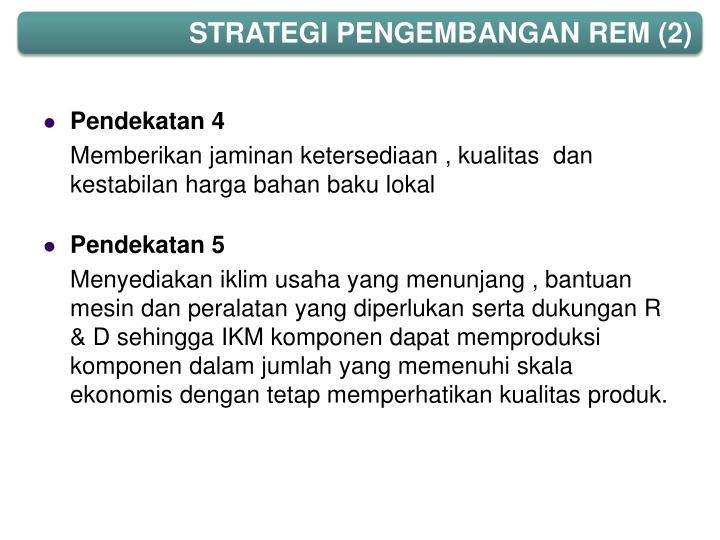 STRATEGI PENGEMBANGAN REM (2)