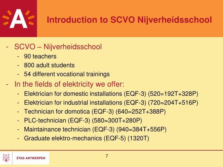 Introduction to SCVO Nijverheidsschool