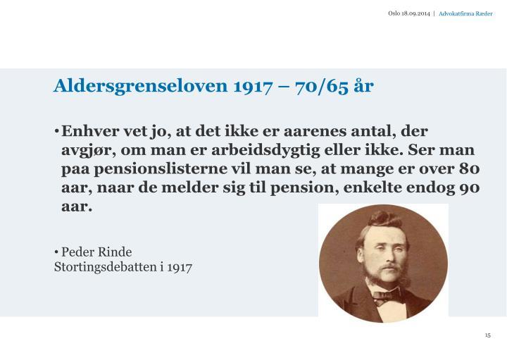 Aldersgrenseloven 1917  70/65 r