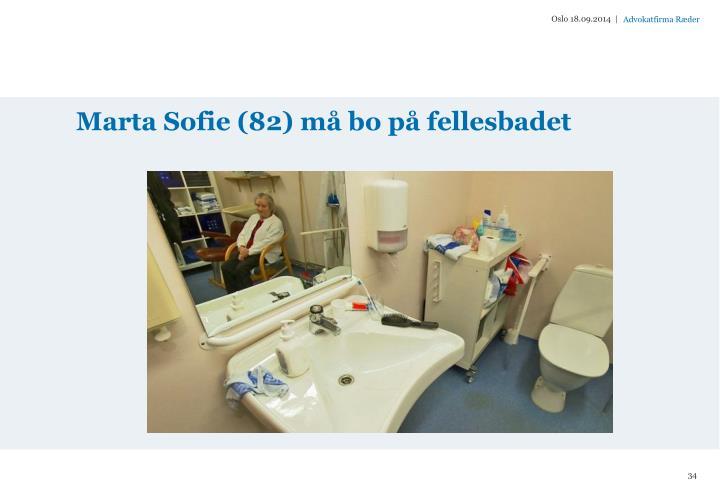 Marta Sofie (82) må bo på fellesbadet