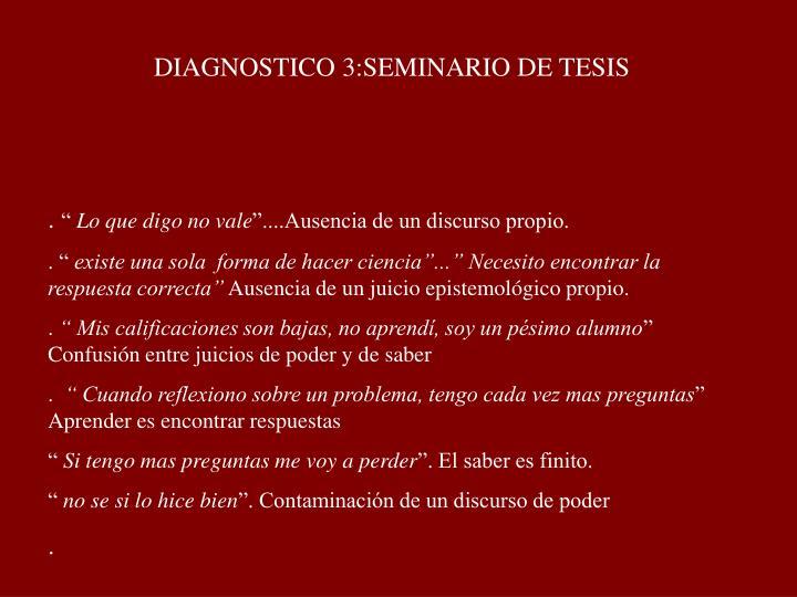 DIAGNOSTICO 3:SEMINARIO DE TESIS